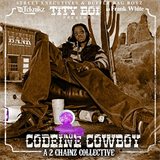 Codeine Cowboy (A 2 Chainz Collective)