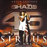 Shade 45 Sirius Bizness