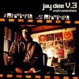 Jay Dee V. 3