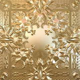 Watch the Throne (with Jay-Z)