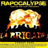 Resultado de imagen para La Brigade Presente Apocalypse