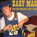 But My Mackin Aint Easy