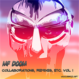 Collaborations, Remixes, Etc. Vol. 1