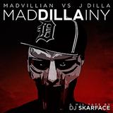 MadDILLAiny (Madvillain vs J Dilla)