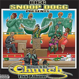 Bigg Snoop Dogg Presents...Welcome to tha Chuuch: Da Album