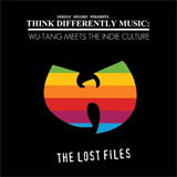 Dreddy Kruger Presents- Think Differently Music - Wu-Tang Meets The Indie Culture The Lost Files