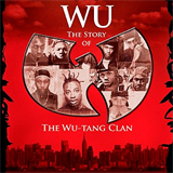 Wu The Story Of The Wu-Tang Clan