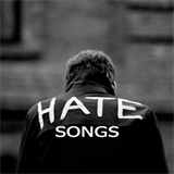 Hate Songs