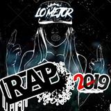 Lo Mejor del Rap 2019